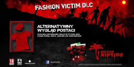 Limitowana Dead Island Riptide Special Edition już dostępna w preorderze fashion victim dlc